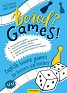 Bored? Games! Part 1 English board games for learners and teachers.
