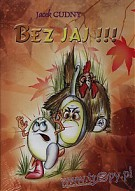 Bez jaj!!! (Audiobook)(CD-Audio)