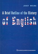 A Brief Outline of the History of English