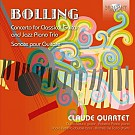 BOLLING CONCERTO FOR CLASSICAL GUITAR AND JAZZ PIANO TRIO, SONATE POUR GUITARE