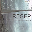 REGER COMPLETE MUSIC FOR CLARINET AND PIANO
