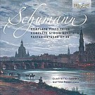 Schumann: Complete Piano Trios And String Quartets