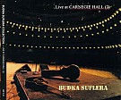 Live At Carnegie Hall Volume 2