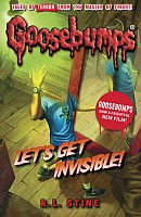 Goosebumps: Let's Get Invisible!