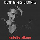 Tribute to Mira Kubasińska