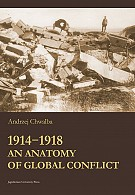 1914-1918 An Anatomy of Global Conflict