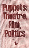 Puppets: Theatre, Film, Politics